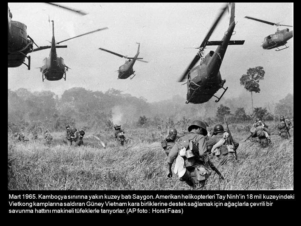 Mart 1965. Kamboçya sınırına yakın kuzey batı Saygon