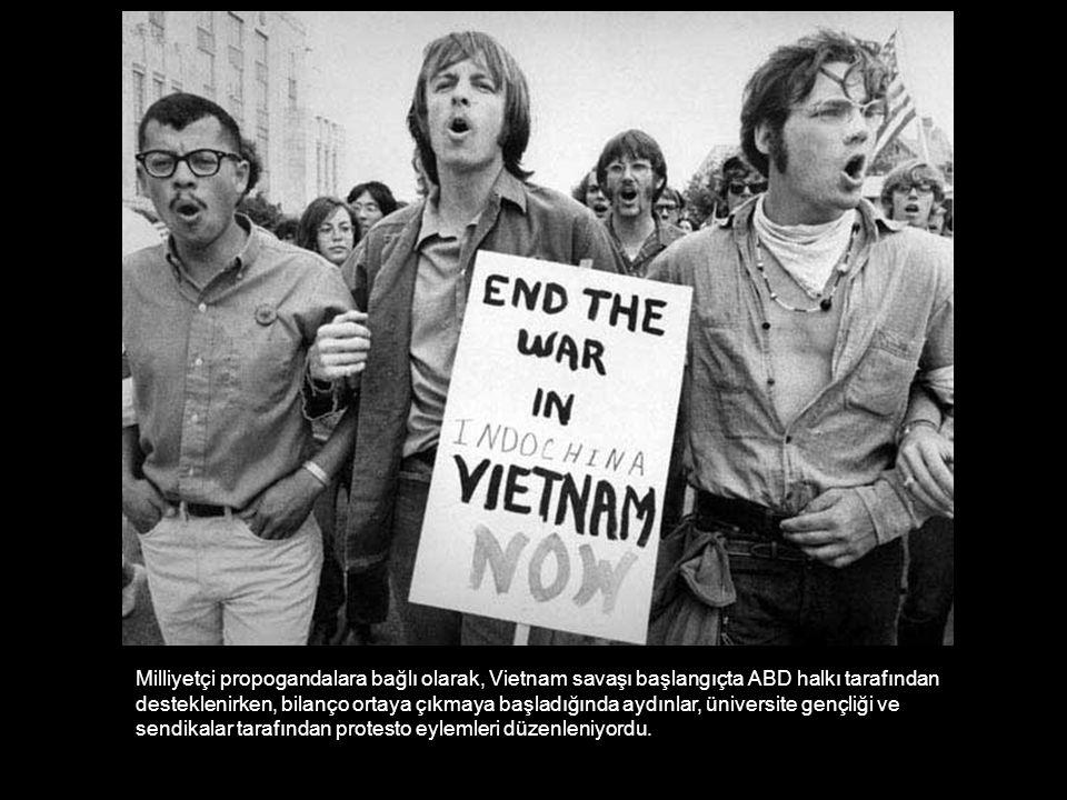 Milliyetçi propogandalara bağlı olarak, Vietnam savaşı başlangıçta ABD halkı tarafından