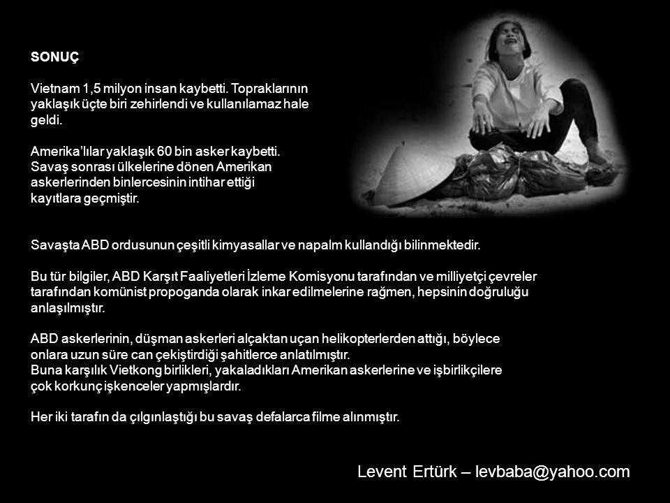Levent Ertürk – levbaba@yahoo.com