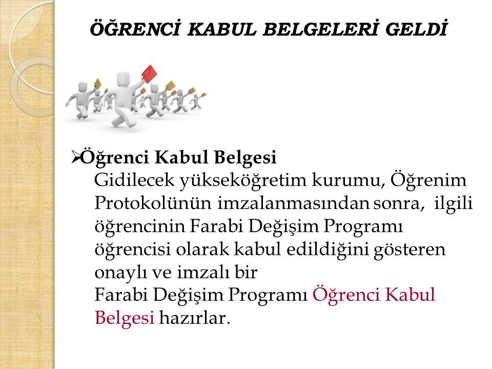 ÖĞRENCİ KABUL BELGELERİ GELDİ