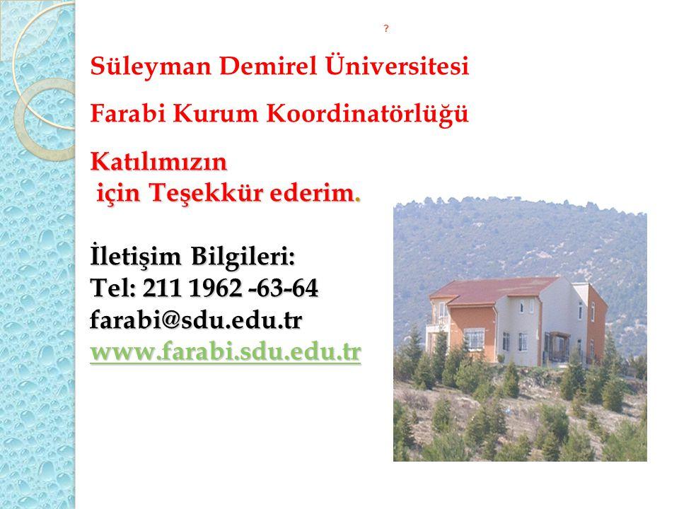 Süleyman Demirel Üniversitesi Farabi Kurum Koordinatörlüğü Katılımızın
