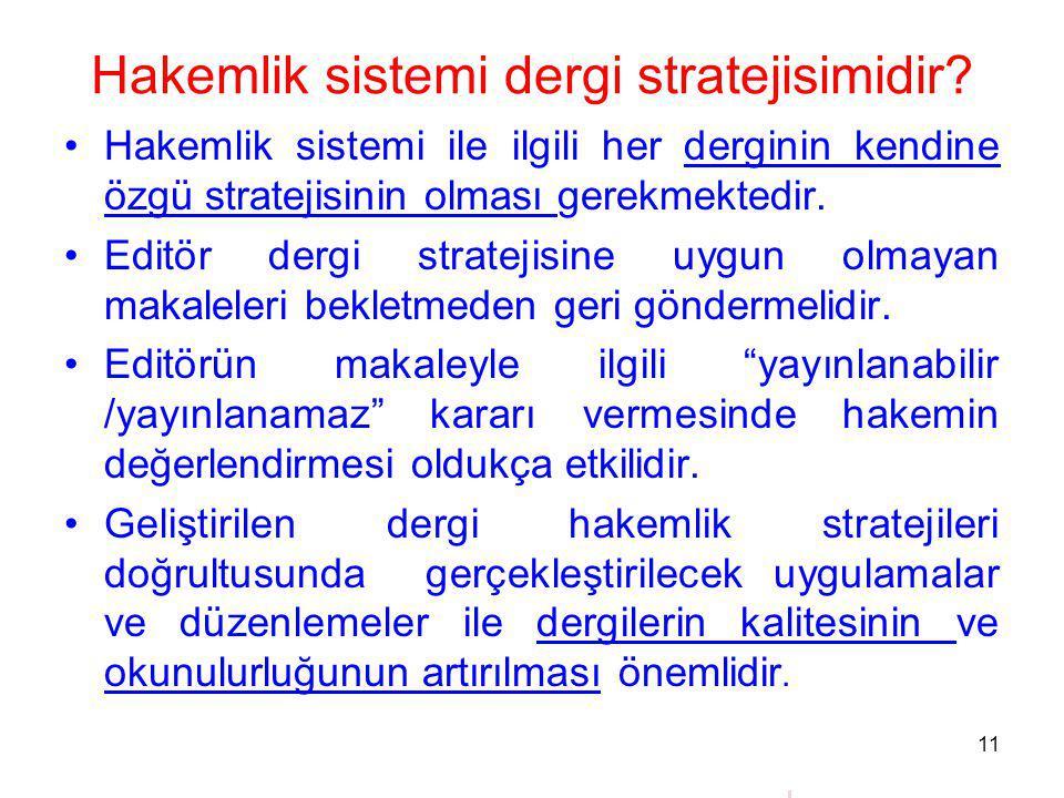 Hakemlik sistemi dergi stratejisimidir