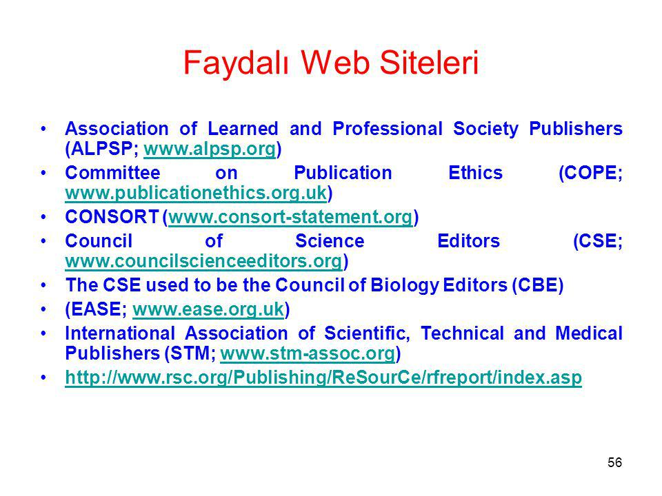 Faydalı Web Siteleri Association of Learned and Professional Society Publishers (ALPSP; www.alpsp.org)