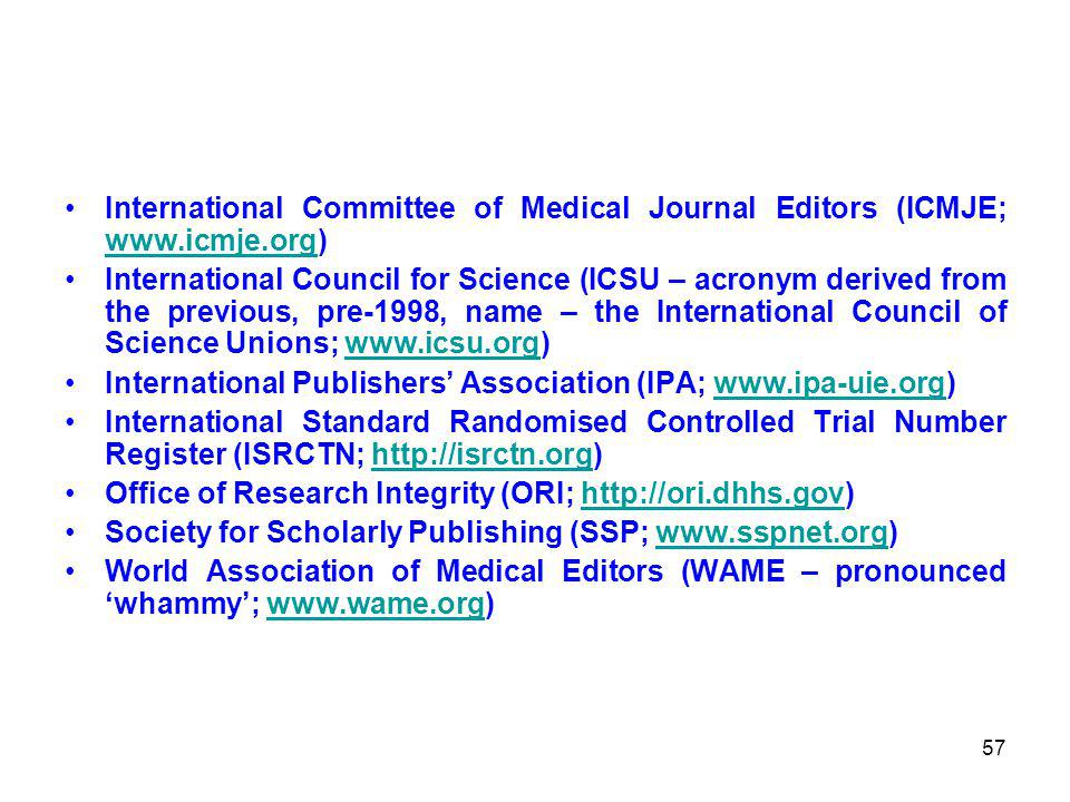 International Committee of Medical Journal Editors (ICMJE; www. icmje