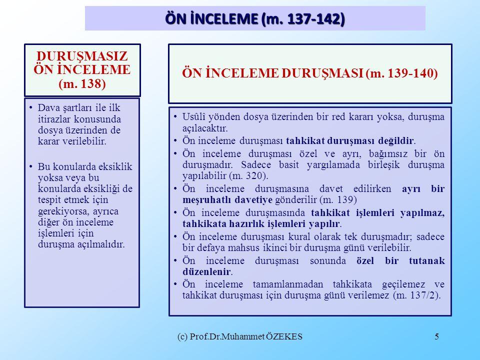 DURUŞMASIZ ÖN İNCELEME (m. 138) ÖN İNCELEME DURUŞMASI (m. 139-140)
