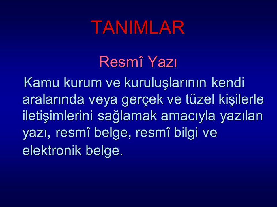 TANIMLAR Resmî Yazı.