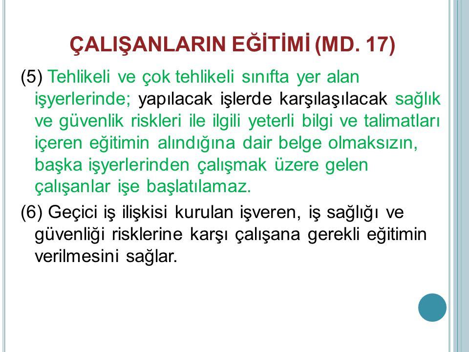ÇALIŞANLARIN EĞİTİMİ (MD. 17)