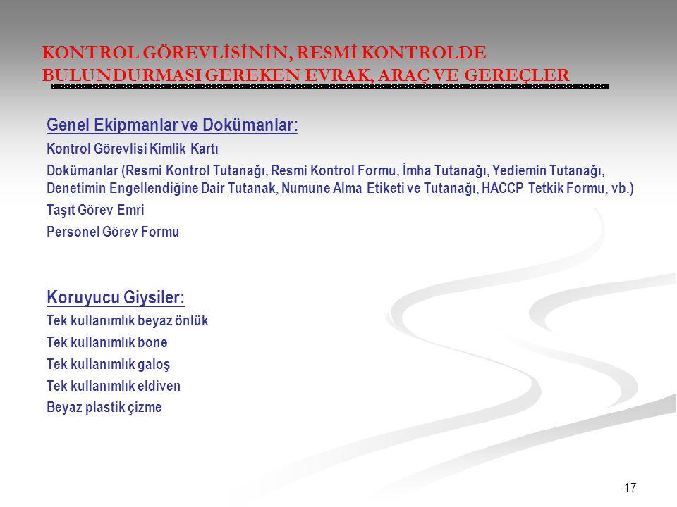 Genel Ekipmanlar ve Dokümanlar: