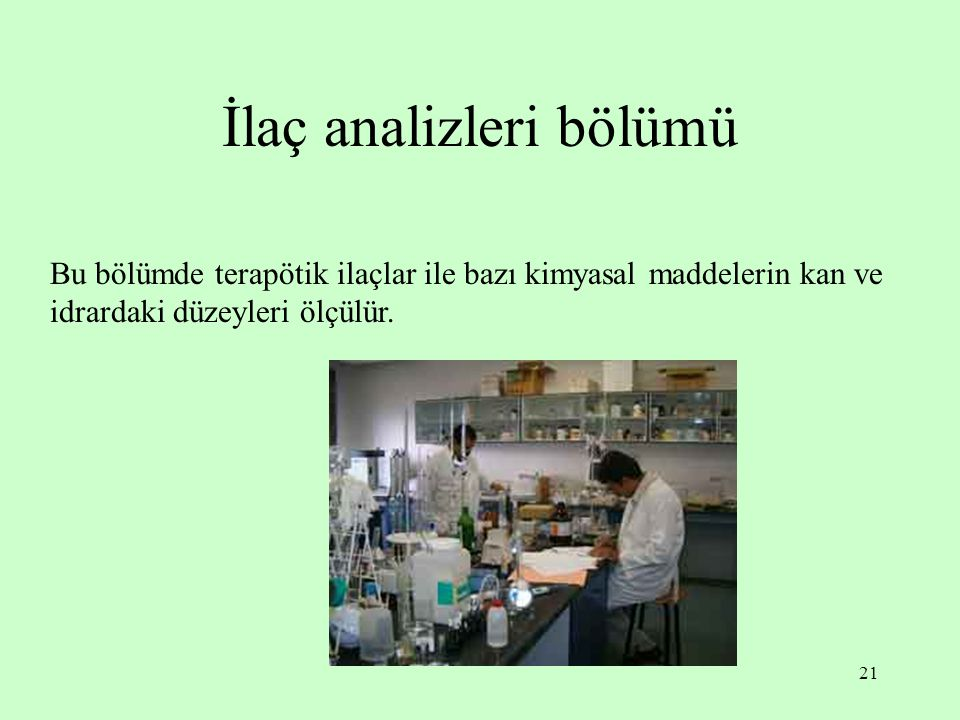 İlaç analizleri bölümü