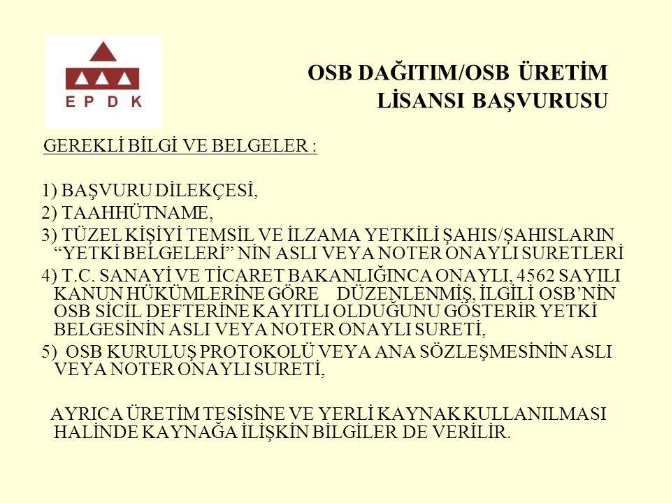 OSB DAĞITIM/OSB ÜRETİM LİSANSI BAŞVURUSU
