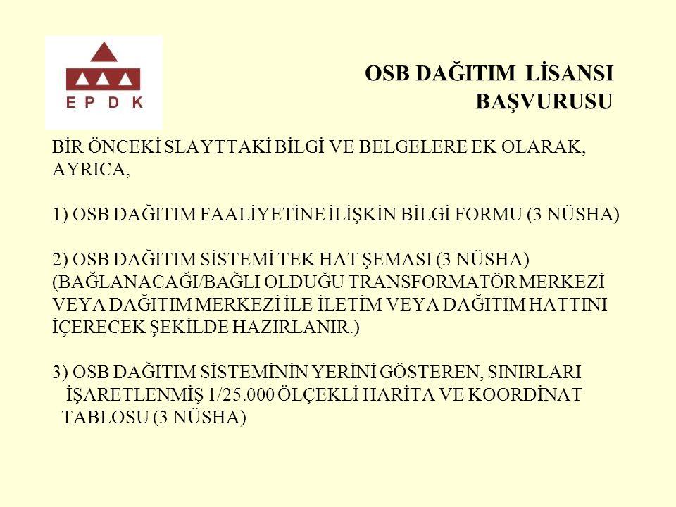 OSB DAĞITIM LİSANSI BAŞVURUSU