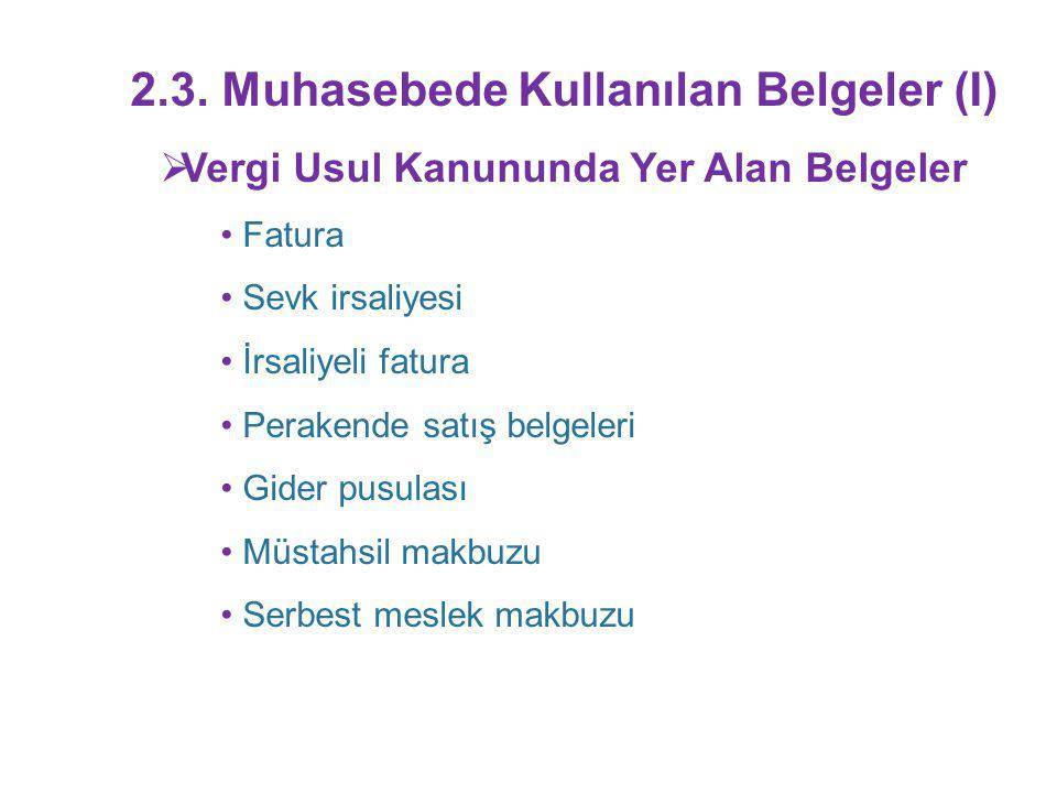2.3. Muhasebede Kullanılan Belgeler (I)
