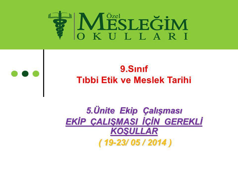 9.Sınıf Tıbbi Etik ve Meslek Tarihi