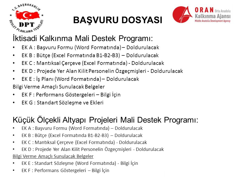 BAŞVURU DOSYASI İktisadi Kalkınma Mali Destek Programı: