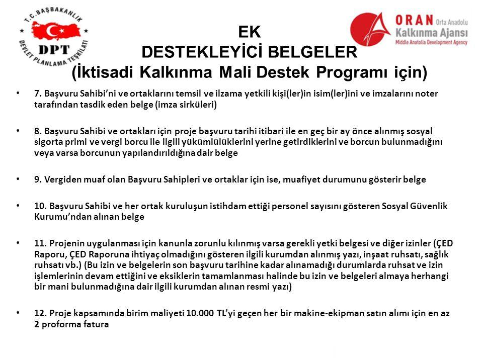 EK DESTEKLEYİCİ BELGELER (İktisadi Kalkınma Mali Destek Programı için)