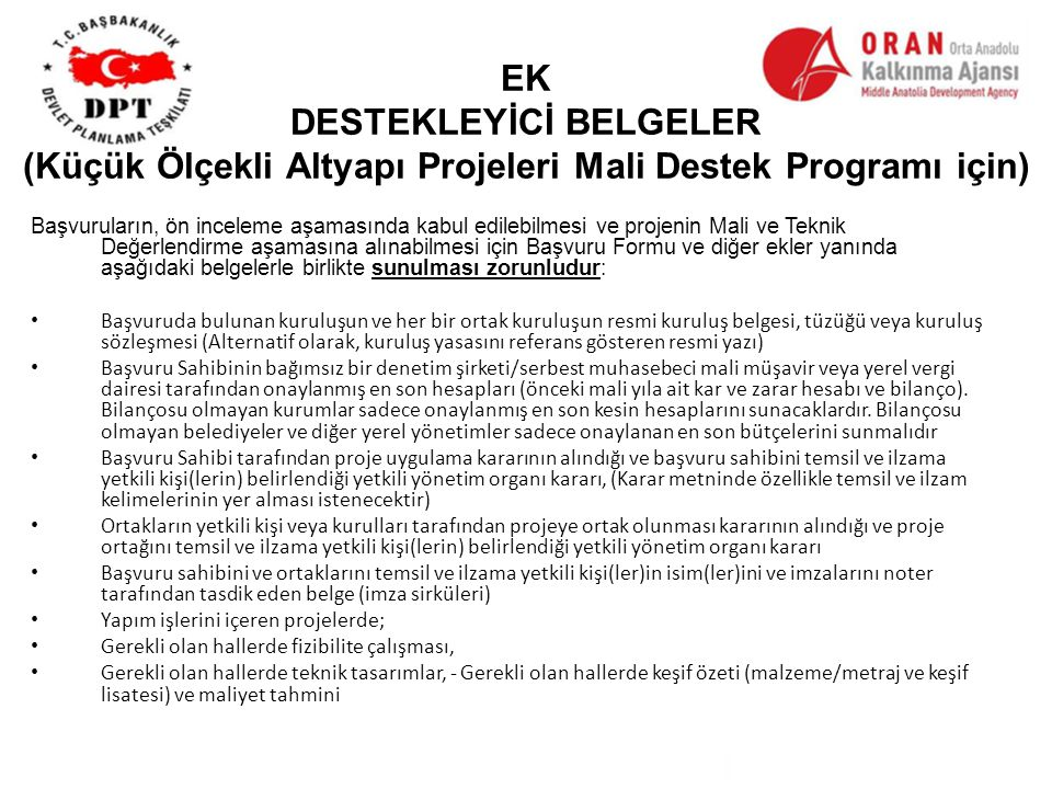 EK DESTEKLEYİCİ BELGELER (Küçük Ölçekli Altyapı Projeleri Mali Destek Programı için)