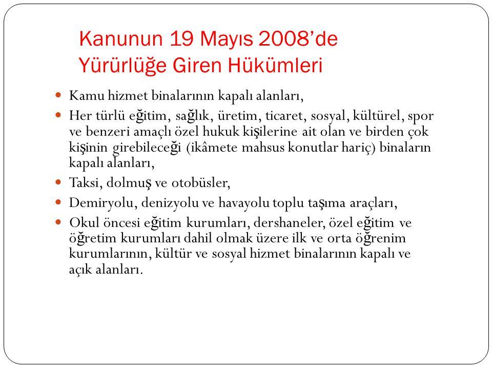 Kanunun 19 Mayıs 2008'de Yürürlüğe Giren Hükümleri