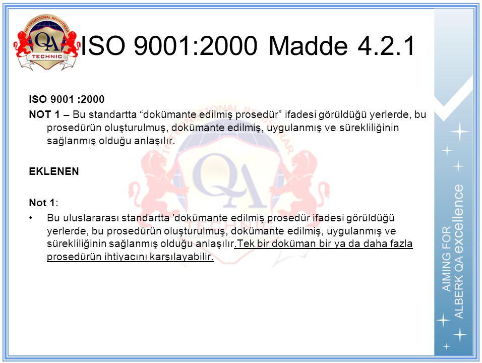 ISO 9001:2000 Madde 4.2.1 ISO 9001 :2000.