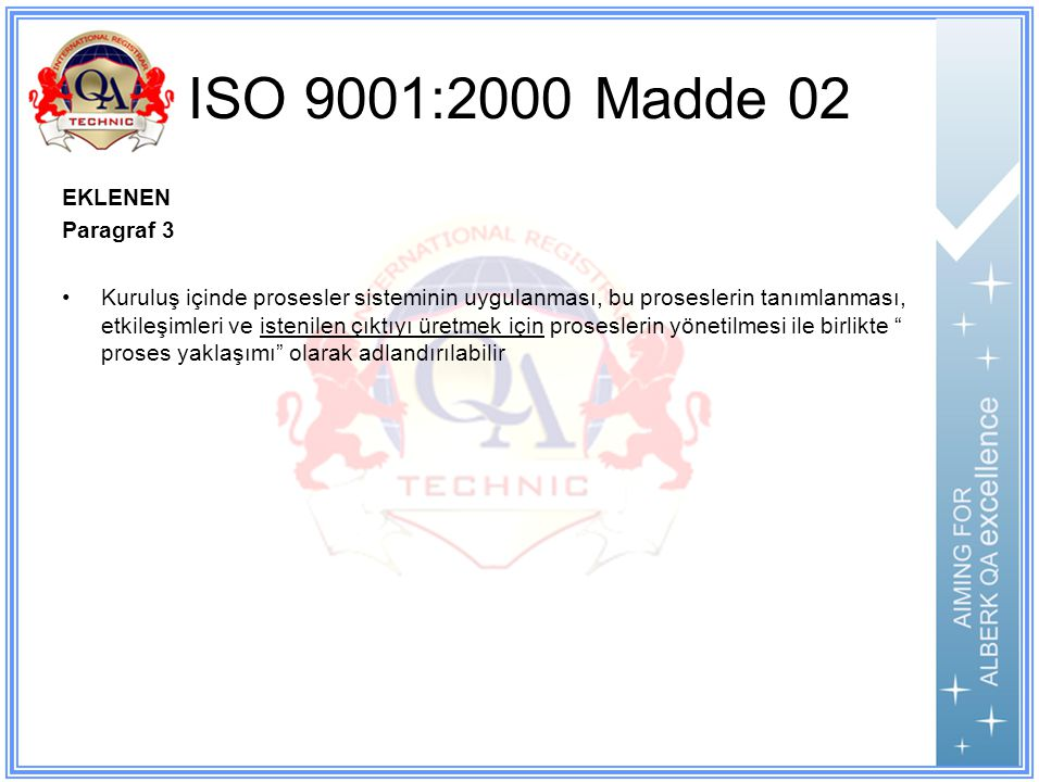 ISO 9001:2000 Madde 02 EKLENEN Paragraf 3