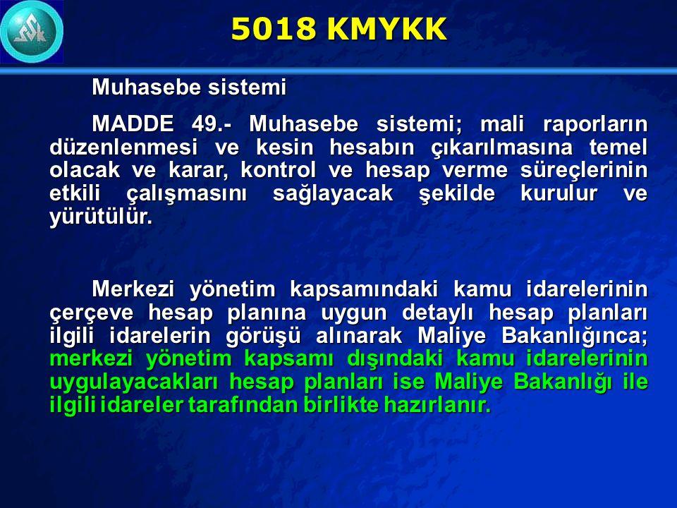 5018 KMYKK Muhasebe sistemi