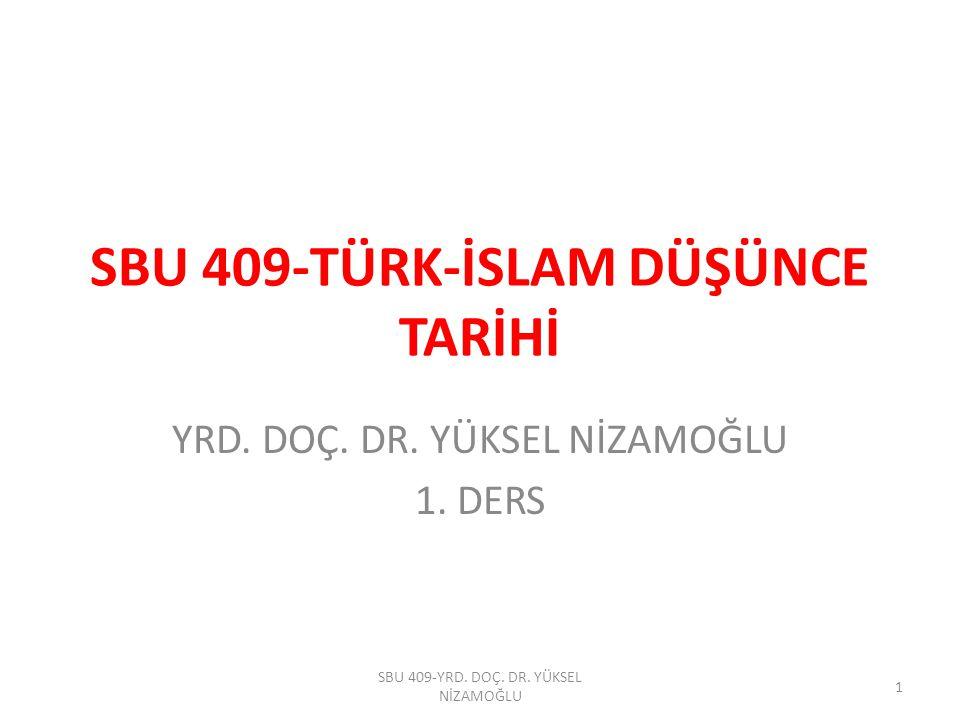 SBU 409-TÜRK-İSLAM DÜŞÜNCE TARİHİ