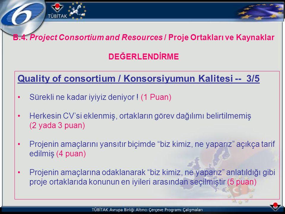 Quality of consortium / Konsorsiyumun Kalitesi -- 3/5