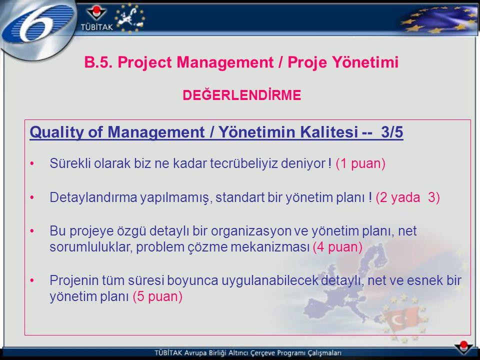 B.5. Project Management / Proje Yönetimi DEĞERLENDİRME