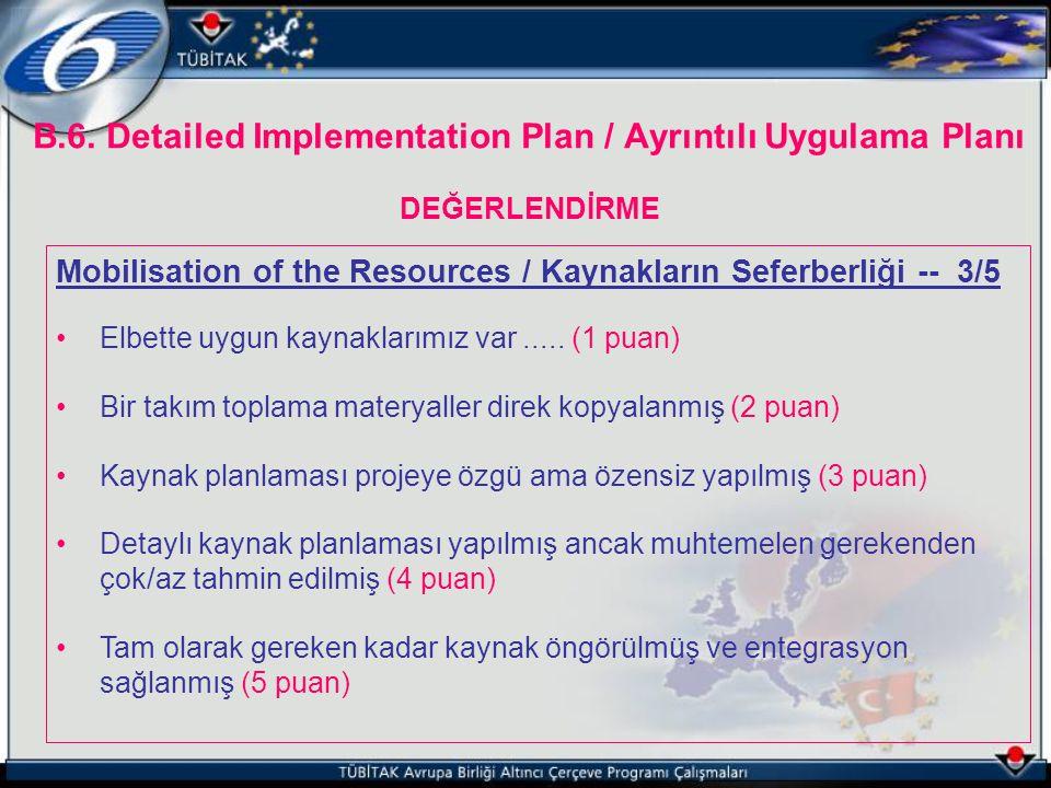 B.6. Detailed Implementation Plan / Ayrıntılı Uygulama Planı DEĞERLENDİRME