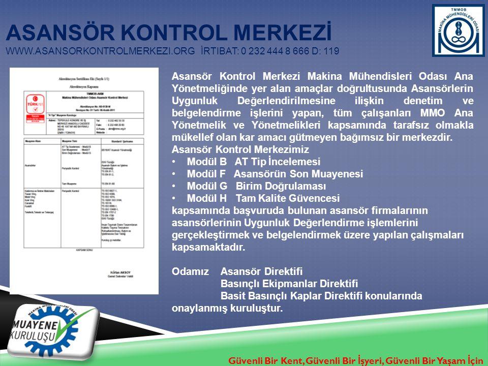 Asansör Kontrol Merkezİ www. asansorkontrolmerkezi. org
