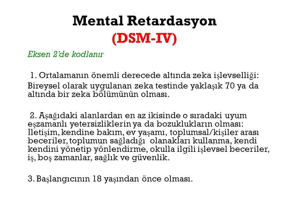 Mental Retardasyon (DSM-IV)