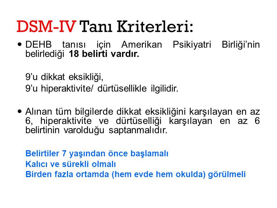 DSM-IV Tanı Kriterleri: