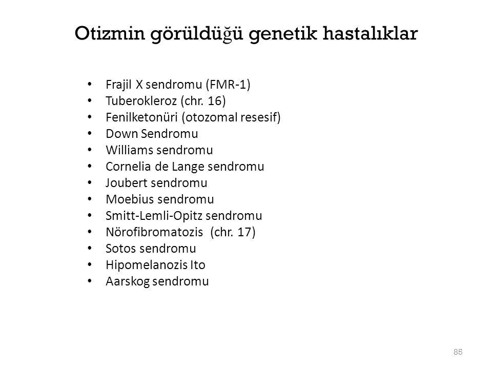 Otizmin görüldüğü genetik hastalıklar