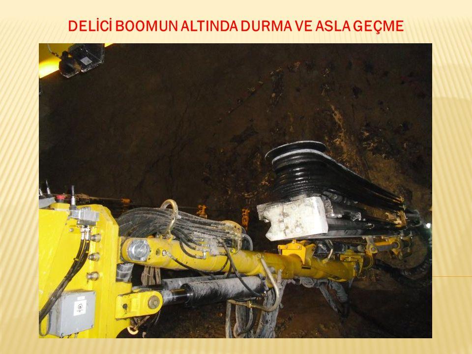 DELİCİ BOOMUN ALTINDA DURMA VE ASLA GEÇME