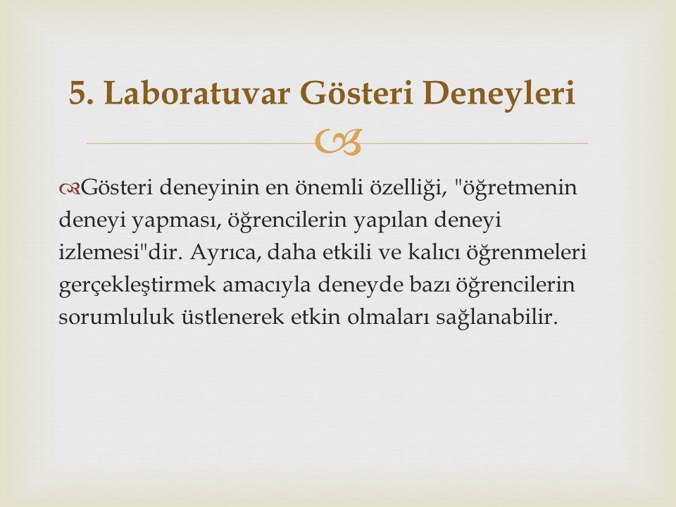 5. Laboratuvar Gösteri Deneyleri