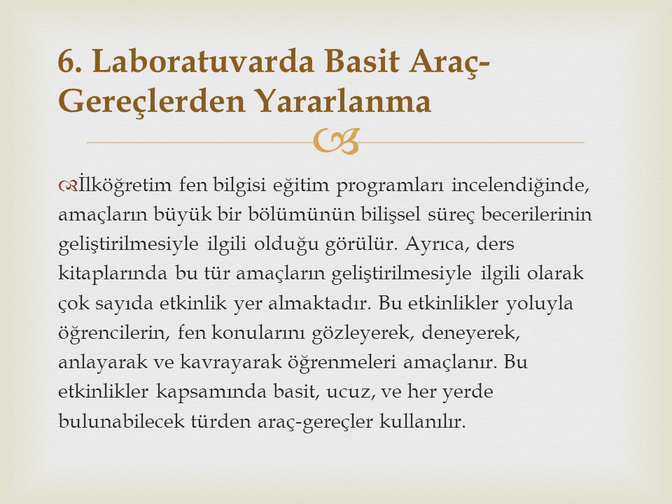 6. Laboratuvarda Basit Araç-Gereçlerden Yararlanma