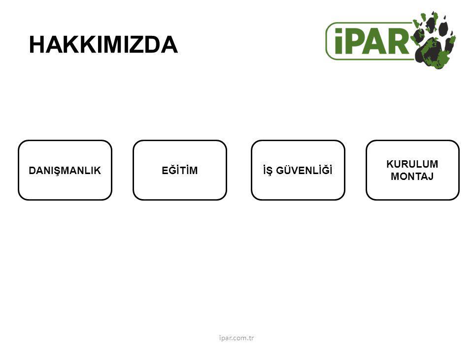 HAKKIMIZDA DANIŞMANLIK EĞİTİM İŞ GÜVENLİĞİ KURULUM MONTAJ ipar.com.tr