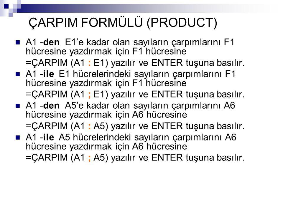 ÇARPIM FORMÜLÜ (PRODUCT)