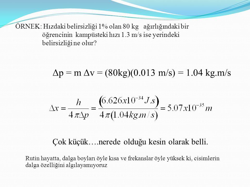 Δp = m Δv = (80kg)(0.013 m/s) = 1.04 kg.m/s