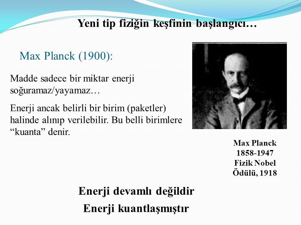 Yeni tip fiziğin keşfinin başlangıcı…