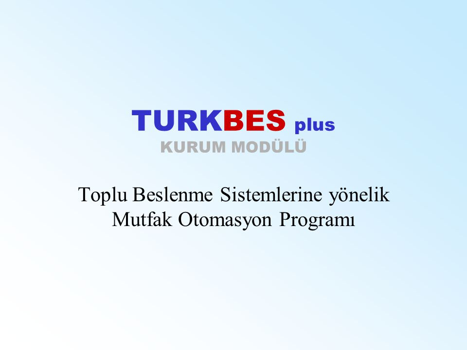 TURKBES plus KURUM MODÜLÜ