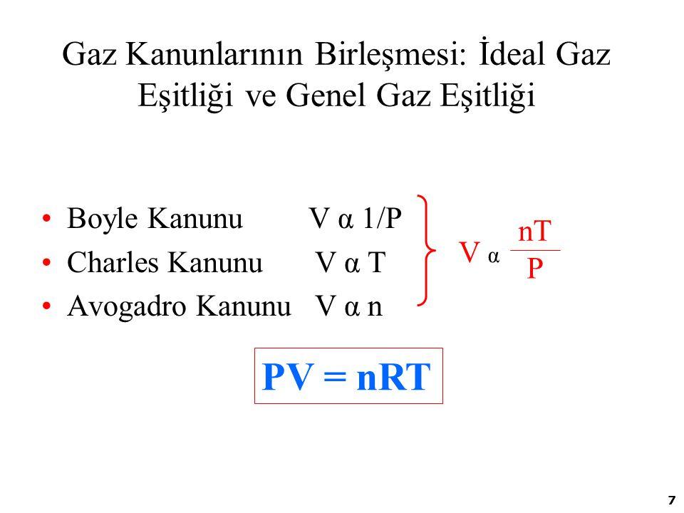 Gaz Kanunlarının Birleşmesi: İdeal Gaz Eşitliği ve Genel Gaz Eşitliği