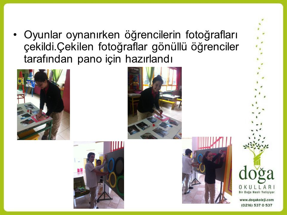 Oyunlar oynanırken öğrencilerin fotoğrafları çekildi