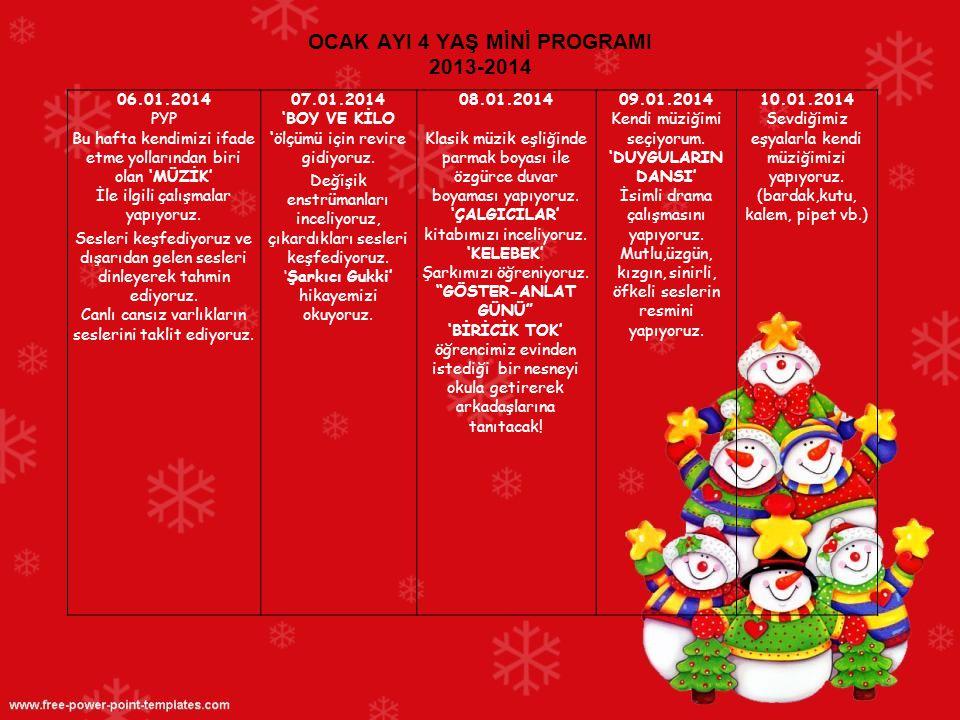 OCAK AYI 4 YAŞ MİNİ PROGRAMI 2013-2014