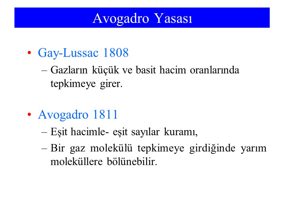Avogadro Yasası Gay-Lussac 1808 Avogadro 1811