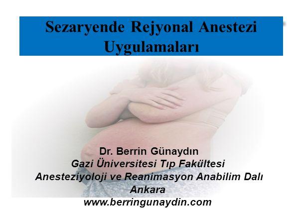 Sezaryende Rejyonal Anestezi Uygulamaları