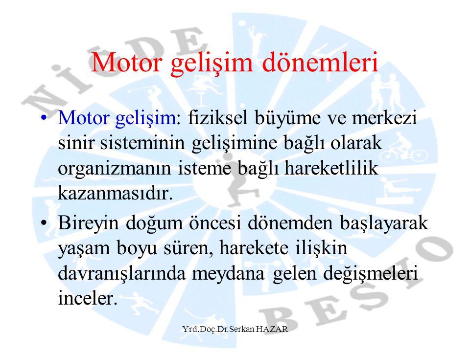 Motor gelişim dönemleri