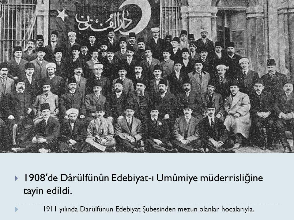 1911 yılında Darülfünun Edebiyat Şubesinden mezun olanlar hocalarıyla.