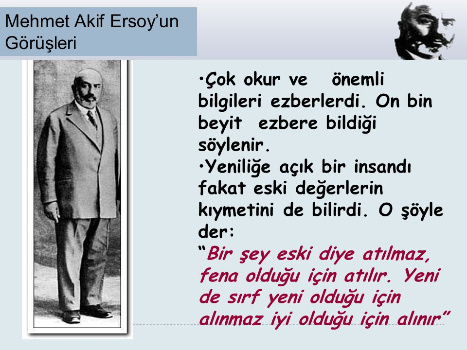 Mehmet Akif Ersoy'un Görüşleri