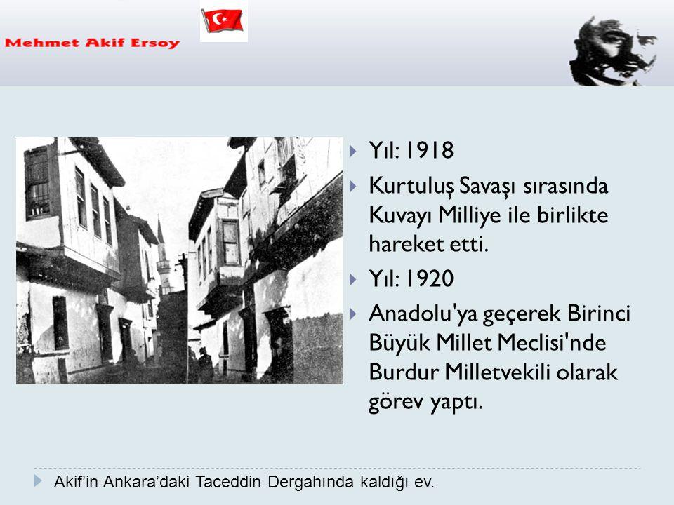 Kurtuluş Savaşı sırasında Kuvayı Milliye ile birlikte hareket etti.