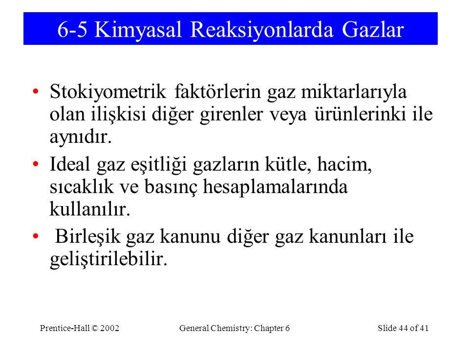 6-5 Kimyasal Reaksiyonlarda Gazlar